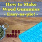 Comment faire des bonbons gélifiés à la weed - Facile comme une tarte! [Step by Step] | Obtenir Weed En Ligne  | CANADA
